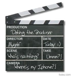 Clapper Board - Dating the Producer....